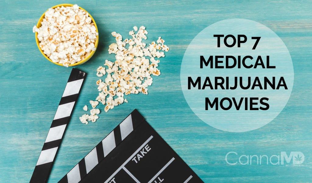 Top 7 Medical Marijuana Movies