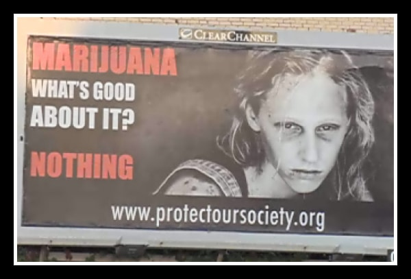 Protect Our Society Marijuana Billboard